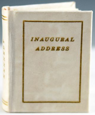 The Inaugural Address. John Fitzgerald Kennedy.