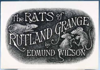 The Rats of Rutland Grange. Edmund Wilson.
