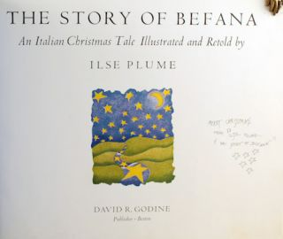 The Story of Befana: An Italian Christmas Tale Illustrated and Retold.