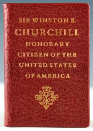 Sir Winston S. Churchill: Honorary Citizen of the United States of America by Act of Congress April 9, 1963. Winston Churchill.