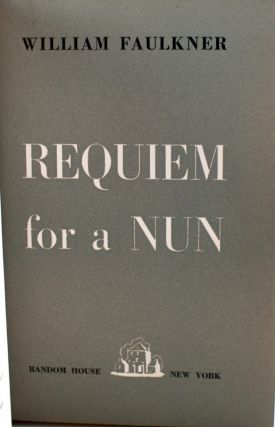 Requiem for a Nun. William Faulkner.