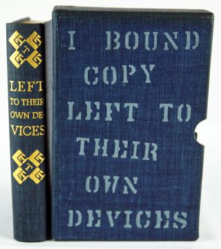Left to Their Own Devices. Paul A. Bennett