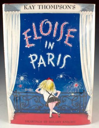 Eloise in Paris. Kay Thompson.