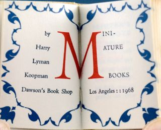 Miniature Books. Harry Lyman Koopman