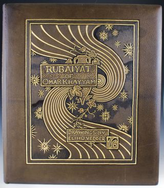 Rubáiyát of Omar Khayyám, the Astronomer-Poet of Persia. Rendered in English Verse by Edward Fitzgerald with an Accompaniment of Drawings by Elihu Vedder. Omar Khayyám.