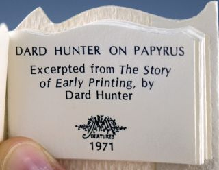 Dard Hunter on Papyrus: Excerpted from The Story of Early Printing.