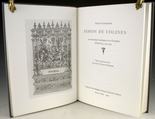 Simon de Colines: An Annotated Catalogue of 230 Examples of His Press, 1520-1546.