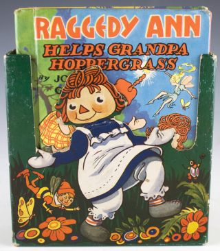 Raggedy Ann Helps Grandpa Hoppergrass. Together with: Raggedy Ann and the Hoppy Toad, Raggedy Andy Goes Sailing, and The Camel with the Wrinkled Knees. Johnny Gruelle.