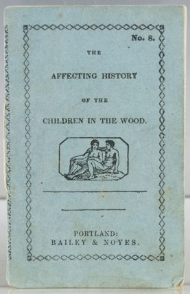 The Affecting History of the Children in the Wood. Seventh Series No. 8
