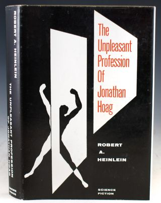 The Unpleasant Profession of Jonathan Hoag. Robert A. Heinlein