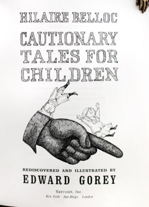Cautionary Tales for Children.