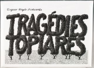 Tragedies Topiares: Dogear Wryde Postcards. Edward Gorey