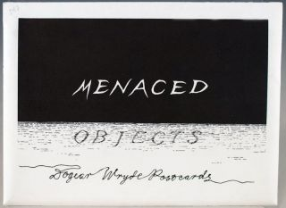 Menaced Objects: Dogear Wryde Postcards.