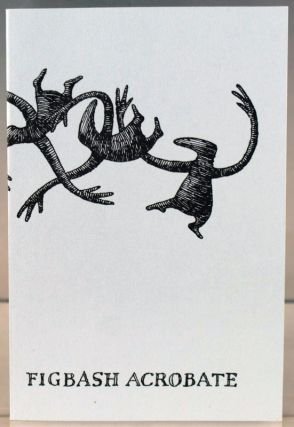 Figbash Acrobate, by Aedwyrd Goré. Edward Gorey.