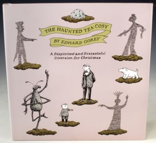 The Haunted Tea-Cosy. A Dispirited and Distasteful Diversion for Christmas. Edward Gorey