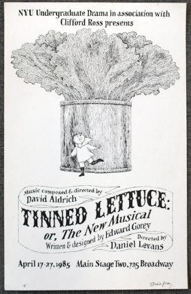 """Tinned Lettuce: or, The New Musical"" Edward Gorey."