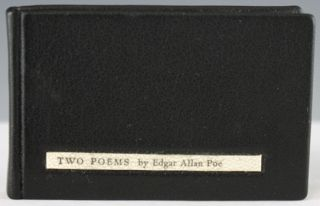 Two Poems, by Edgar Allan Poe. Edgar Allan Poe.