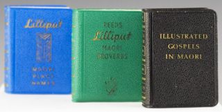 Lilliput Maori Proverbs. Together with: Lilliput Maori Place Names; and Illustrated Gospels in Maori