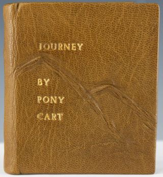 Journey by Pony Cart from the Finger Lakes to the Berkshire Mtns. Philip Newell Youtz.
