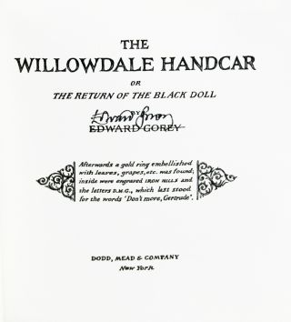 The Willowdale Handcar. Edward Gorey.
