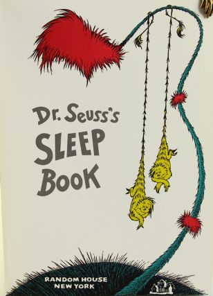 Dr. Seuss's Sleep Book. Seuss Dr, Theodore Geisel.