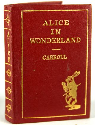 Alice's Adventures in Wonderland, by Lewis Carroll. With Forty-Two Illustrations by John Tenniel....