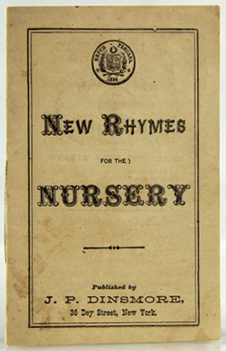 New Rhymes for the Nursery. Bound with: Songs for the Little Ones