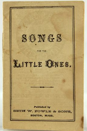 New Rhymes for the Nursery. Bound with: Songs for the Little Ones.