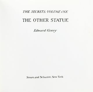 The Other Statue. The Secrets: Volume One.