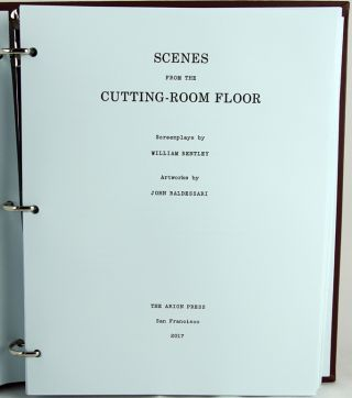 Scenes from the Cutting-Room Floor.