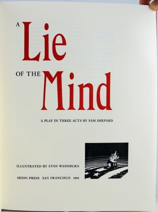 A Lie of the Mind: A Play in Three Acts.