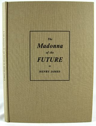 The Madonna of the Future.