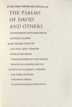 The Psalms of David and Others, As Rendered into English by Arthur Golding, his Translation of Calvin's Latin Version Extracted from Commentaries on the Psalms Printed in London MDLXXI. Edited by Richard G. Barnes.