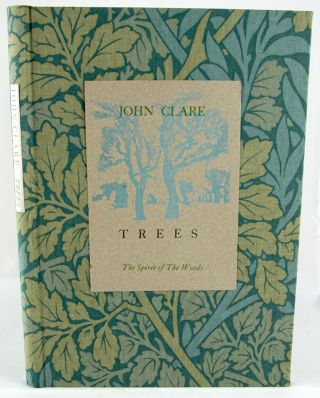Trees. The Spirit of the Woods. John Clare.