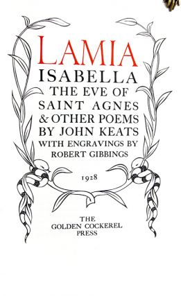 Lamia, Isabella, The Eve of Saint Agnes & Other Poems. John Keats