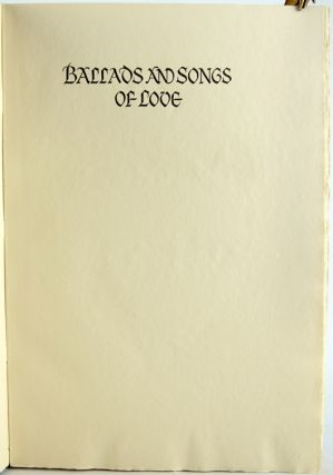 Ballads and Songs of Love.