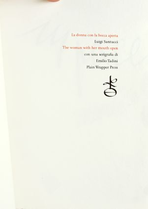 La Donna con la Bocca Aperta, by Luigi Santucci. The Woman with her Mouth Open. A short story in Italian, with an English translation by Richard-Gabriel Rummonds and Alessandro Zanella.