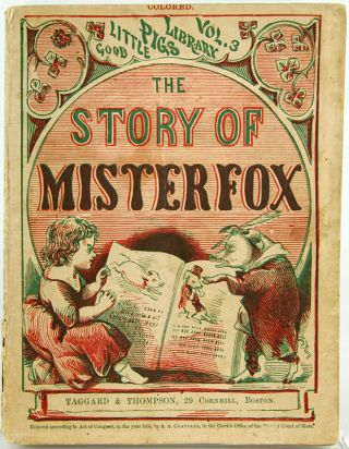 The Story of Mister Fox. Good Little Pigs Library Vol. 3