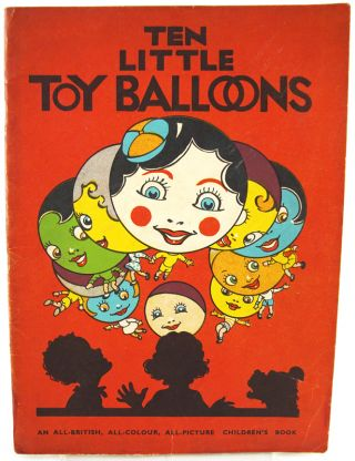 Ten Little Toy Balloons