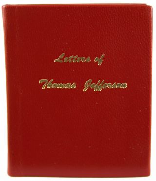 Letters of Thomas Jefferson. Thomas Jefferson