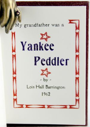 My Grandfather was a Yankee Peddler.