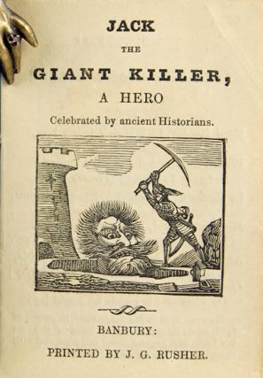 Jack the Giant Killer, a Hero Celebrated by Ancient Historians