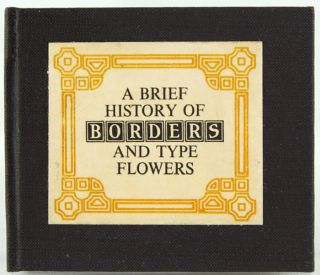 A Brief History of Borders and Type Flowers. Robert Freese, Sr