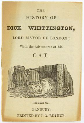 The History of Duke Whittington, Lord Mayor of London; With the Adventures of His Cat.