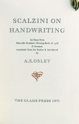 Scalzini on Handwriting: An Essay from Marcello Scalzini's Writing-Book of 1578, Il Secretario....