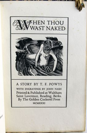 When Thou Wast Naked. T. F. Powys