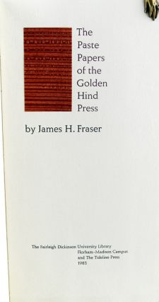 Paste Papers of the Golden Hind Press. James H. Fraser