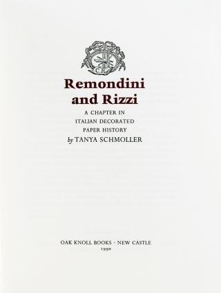 Remondini and Rizzi: A Chapter in Italian Decorated Paper History.