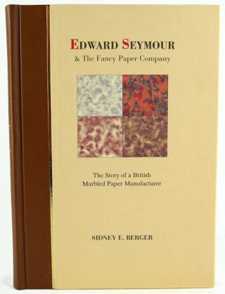Edward Seymour and the Fancy Paper Company. Sidney Berger