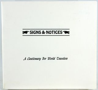 Signs & Notices. Robert M. Jones